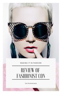 Making a Career in Fashion: Review of Fashionista Con