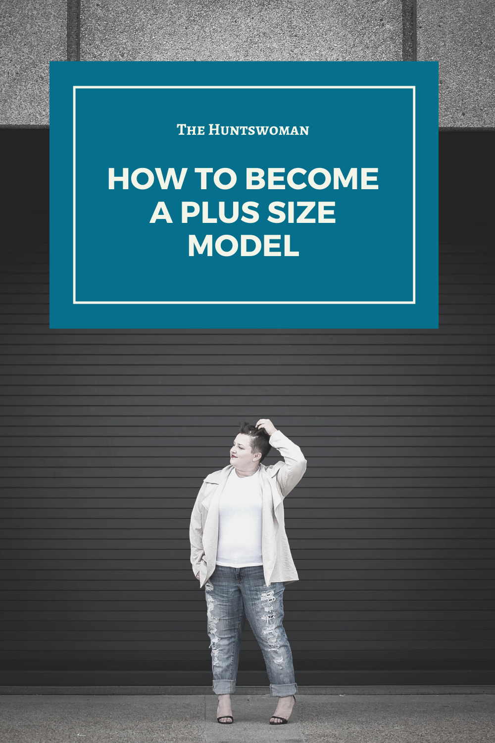 Tips for becoming a plus size model