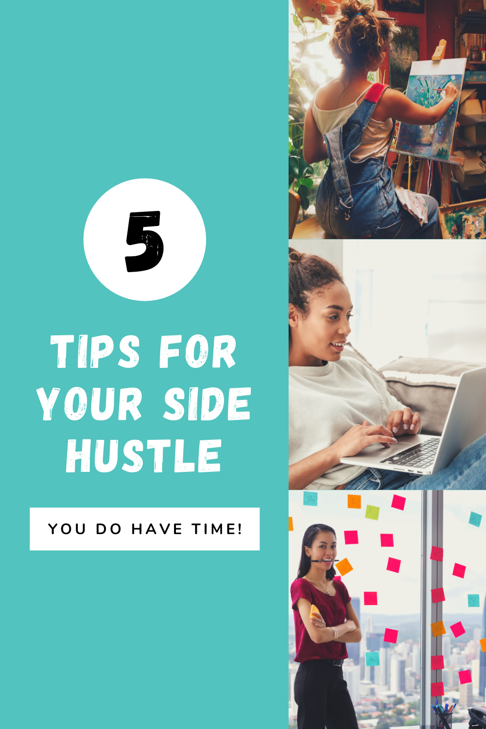 Pinterest graphic - 5 tips fo rmaking your side hustle happen