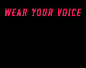 Wear Your Voice Brianne Huntsman