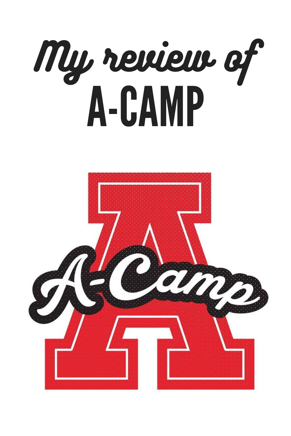 My review of A-Camp