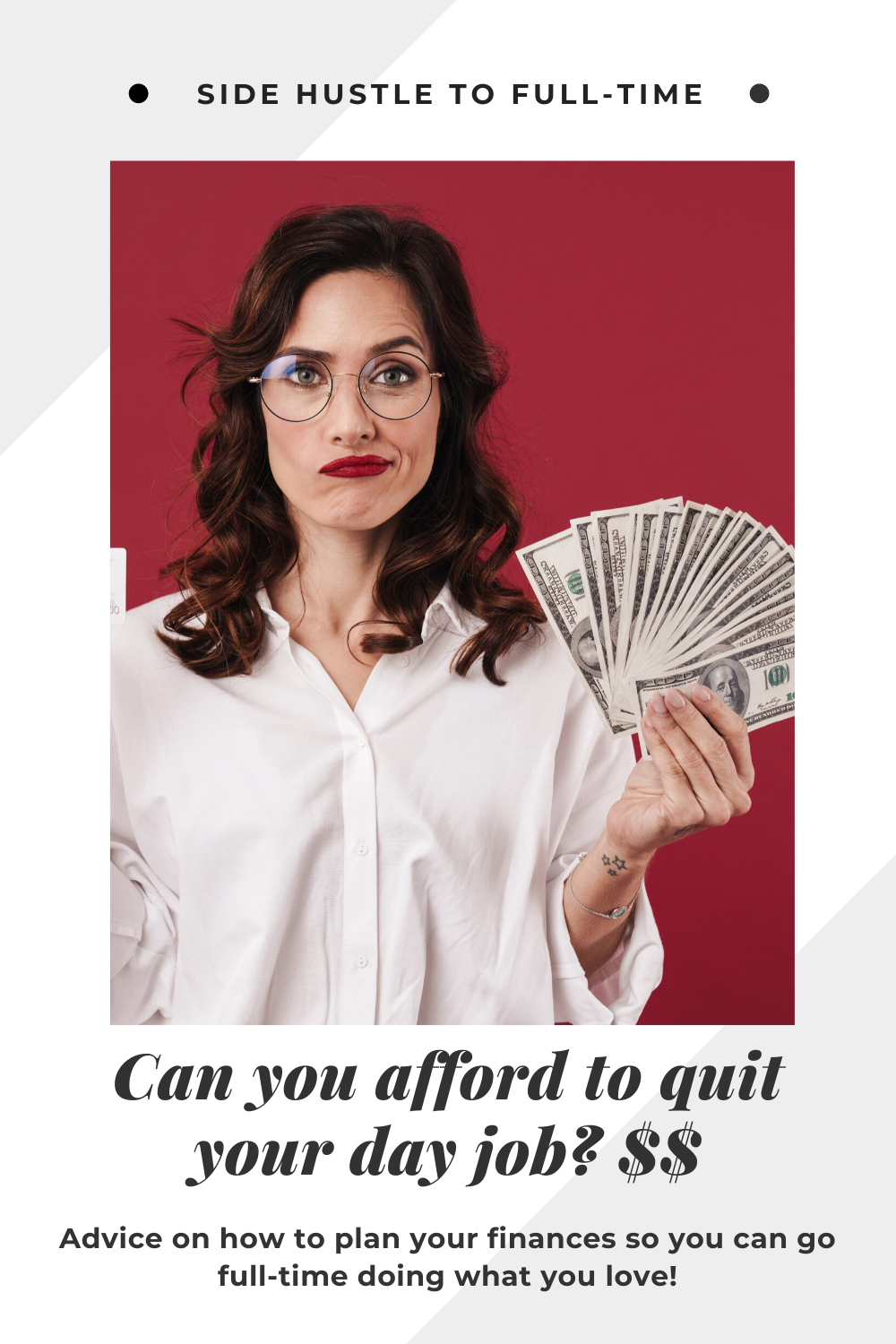 Can you afford to quit your day job?