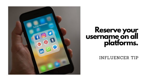 Tips for new influencers - reserve your username on social media