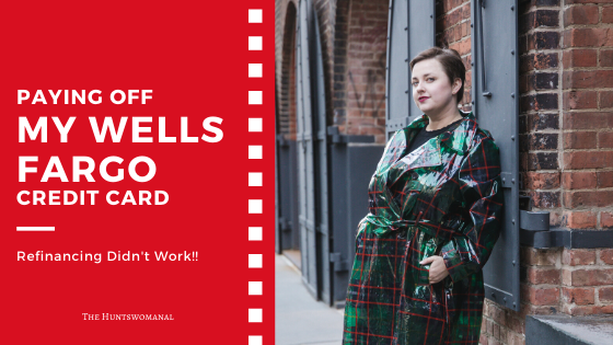 How I paid off my wells fargo credit card