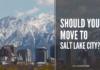 move to salt lake city?