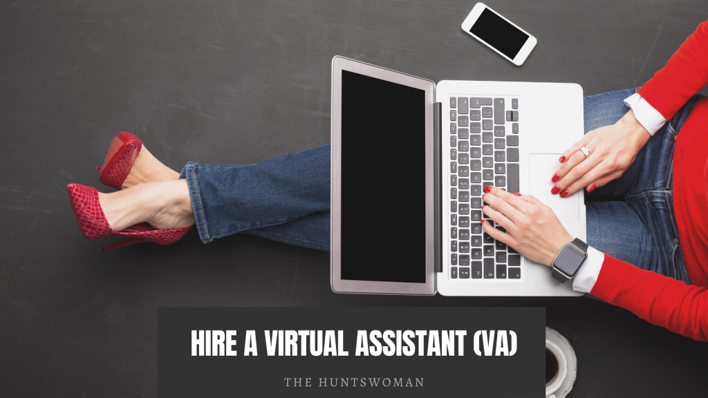 hire a virtual assistant to  on make more money