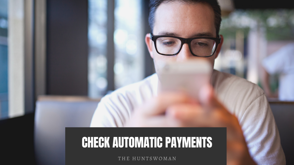 check automatic payments to save money