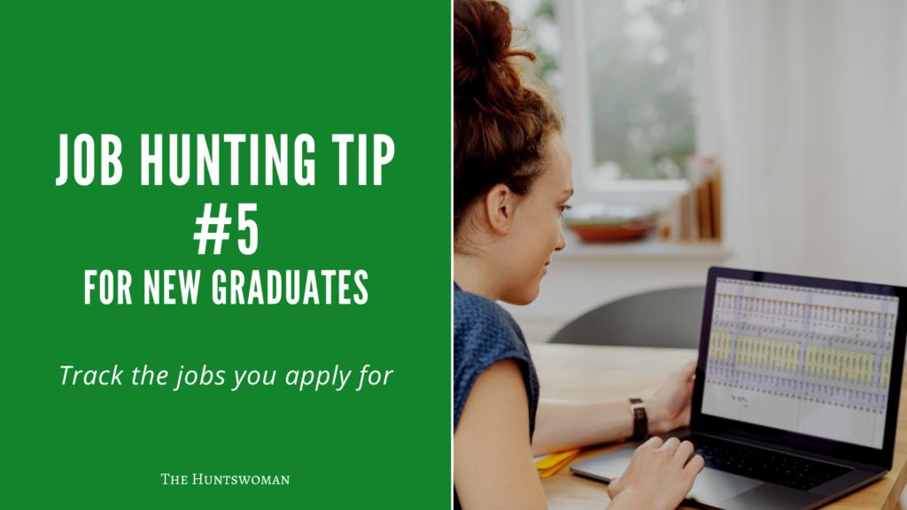 Job Hunting Tips for New Graduates - track jobs