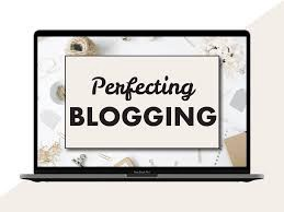 perfecting blogging review
