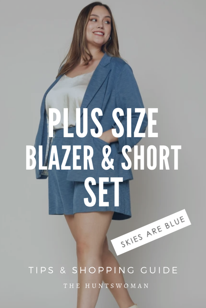 Plus Size Blazer Short Set - pinterest graphic showing outfit from Skies Are Blue