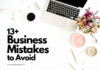 Business Mistakes To Avoid